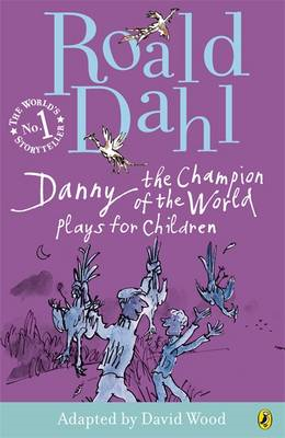 Danny the Champion of the World: Plays for Children (BOK)