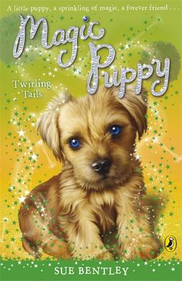 Magic Puppy: Twirling Tails (BOK)