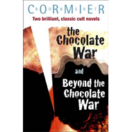 The Chocolate War: AND Beyond the Chocolate War (BOK)