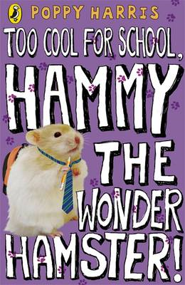 Too Cool for School, Hammy the Wonder Hamster! (BOK)