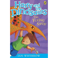 Harry and the Dinosaurs: The Flying Save! (BOK)