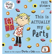 Produktbilde for Charlie and Lola: This is Actually My Party (BOK)