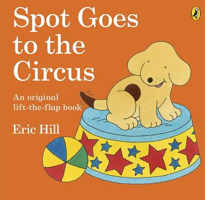 Spot Goes to the Circus (BOK)