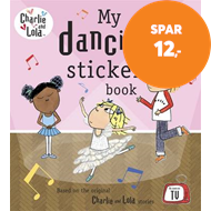 Produktbilde for Charlie and Lola: My Dancing Sticker Book (BOK)