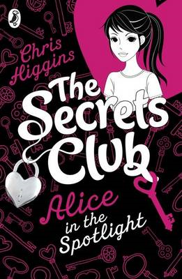 The Secrets Club: Alice in the Spotlight (BOK)