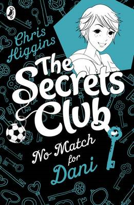 Secrets Club: No Match for Dani (BOK)