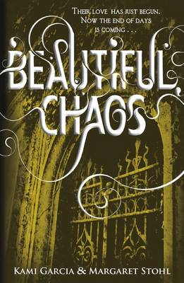 Beautiful Chaos (Book 3) (BOK)