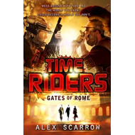 TimeRiders: Gates of Rome (Book 5) (BOK)