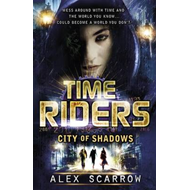 TimeRiders: City of Shadows (Book 6) (BOK)