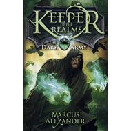 Keeper of the Realms: The Dark Army (Book 2) (BOK)