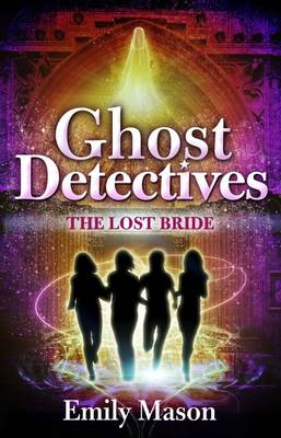 Ghost Detectives: The Lost Bride (BOK)