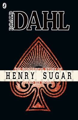 Wonderful Story of Henry Sugar and Six More (BOK)