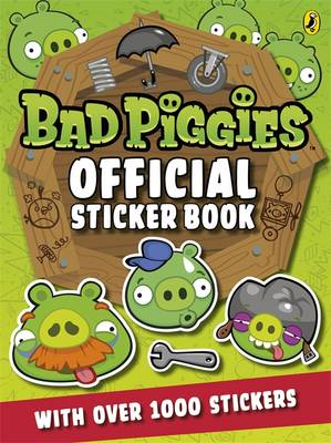 Angry Birds: Bad Piggies Official Sticker Book (BOK)