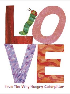 Love from the Very Hungry Caterpillar (BOK)