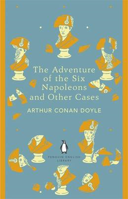Adventure of the Six Napoleons and Other Cases (BOK)