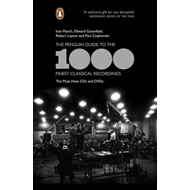 The Penguin Guide to the 1000 Finest Classical Recordings: The Must-Have CDs and DVDs (BOK)