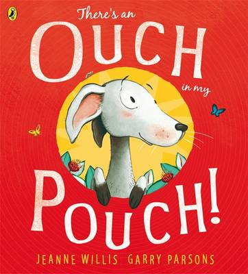 There's an Ouch in my Pouch! (BOK)