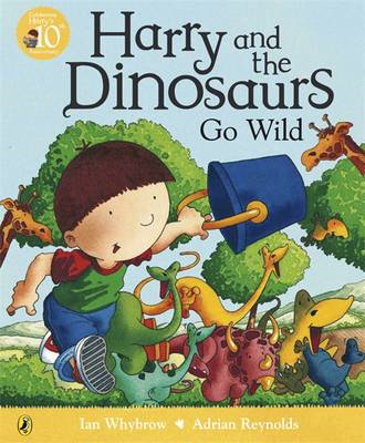 Harry and the Dinosaurs Go Wild (BOK)