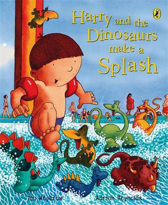 Harry and the Dinosaurs Make a Splash (BOK)