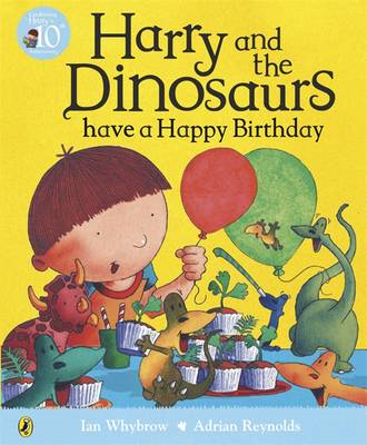 Harry and the Dinosaurs have a Happy Birthday (BOK)