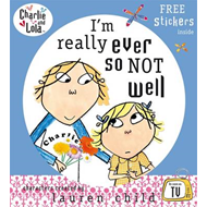 Charlie and Lola: I'm Really Ever So Not Well (BOK)