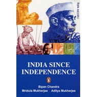 India Since Independence (BOK)