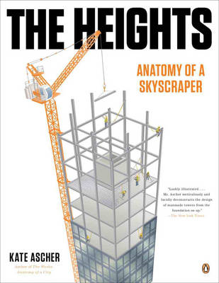 The Heights: Anatomy of a Skyscraper (BOK)