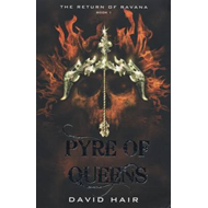Pyre of Queens: The Return of Ravana (BOK)