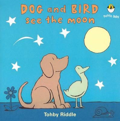 Dog and Bird See the Moon (BOK)