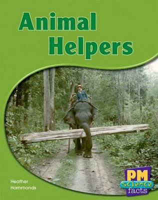 Animal Helpers PM Science Facts Yellow Levels 8/9 (BOK)