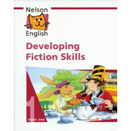 Nelson English - Book 1 Developing Fiction Skills (BOK)