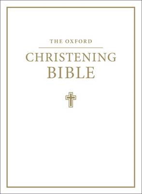 Oxford Christening Bible (Authorized King James Version) (BOK)