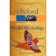 Dictionary of World Mythology (BOK)