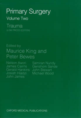 Primary Surgery: Volume 2: Trauma (BOK)