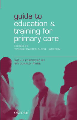 Guide to Education and Training for Primary Care (BOK)