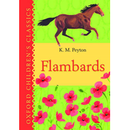 Flambards: Oxford Children's Classics (BOK)