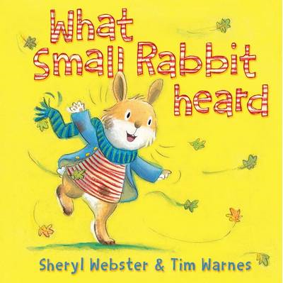 What Small Rabbit Heard (BOK)