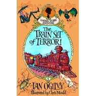 Train Set of Terror! - A Measle Stubbs Adventure (BOK)