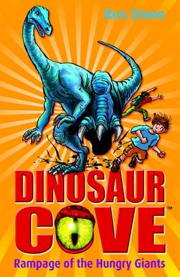 Rampage of the Hungry Giants: Dinosaur Cove 15 (BOK)