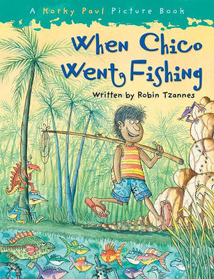 When Chico Went Fishing (BOK)