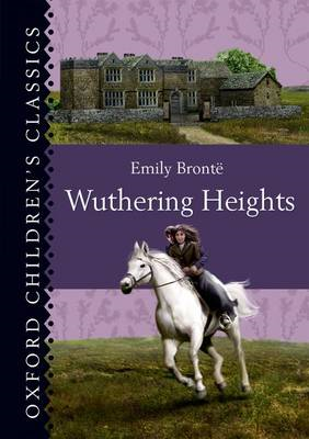 Oxford Children's Classics: Wuthering Heights (BOK)