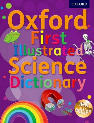 Oxford First Illustrated Science Dictionary (BOK)