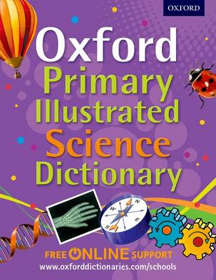 Oxford Primary Illustrated Science Dictionary (BOK)