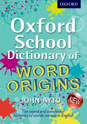 Oxford School Dictionary of Word Origins (BOK)