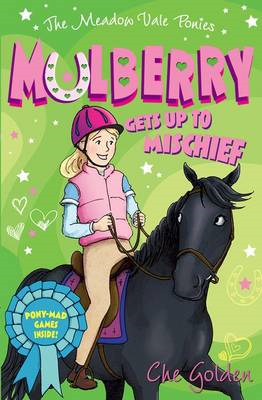 Meadow Vale Ponies: Mulberry Gets up to Mischief (BOK)