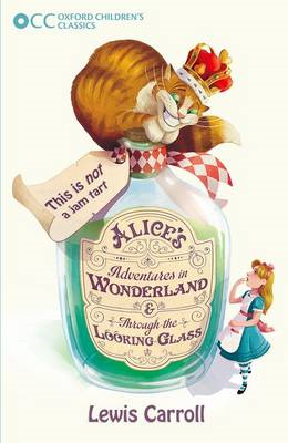 Oxford Children's Classics: Alice's Adventures in Wonderland (BOK)