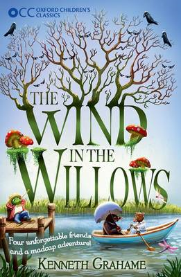 Oxford Children's Classics: The Wind in the Willows (BOK)