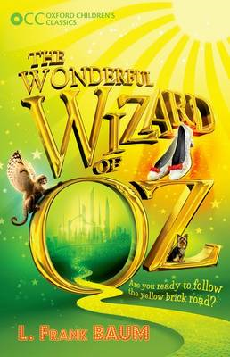 Oxford Children's Classics: The Wonderful Wizard of Oz (BOK)