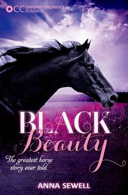Oxford Children's Classics: Black Beauty (BOK)