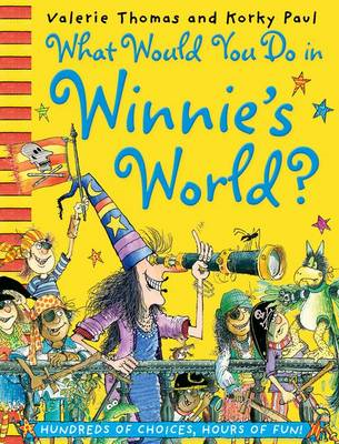 What Would You Do in Winnie's World? (BOK)